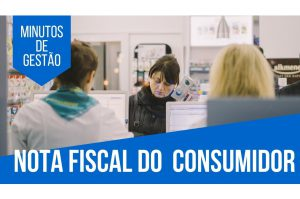 [Minutos de Gestão] Quer emitir nota fiscal do consumidor (NFC-e) e não sabe como?