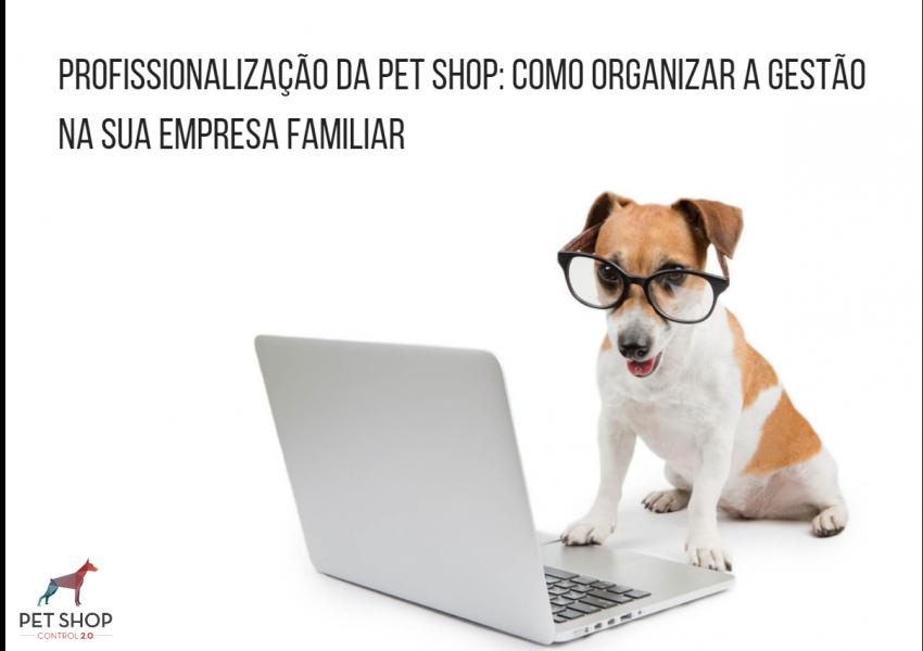 Profissionalização da pet shop